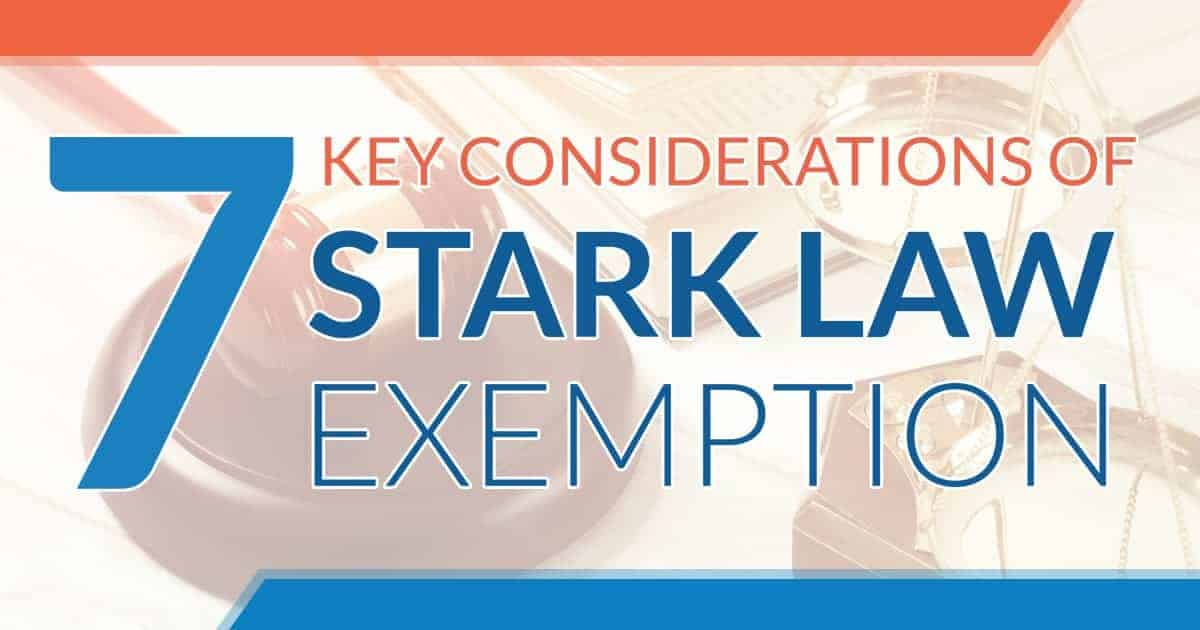 7 Key Considerations of Stark Law Exemption