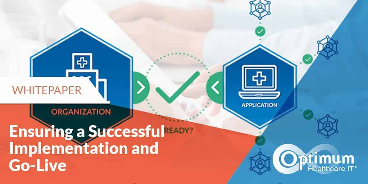 Ensuring a Successful Implementation and Go-Live