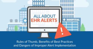 Rules of Thumb, Benefits, and Dangers of EHR Alerts