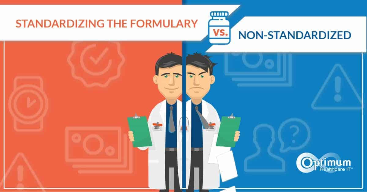 Formulary Management: Effects of Standardized Vs Non-Standardized