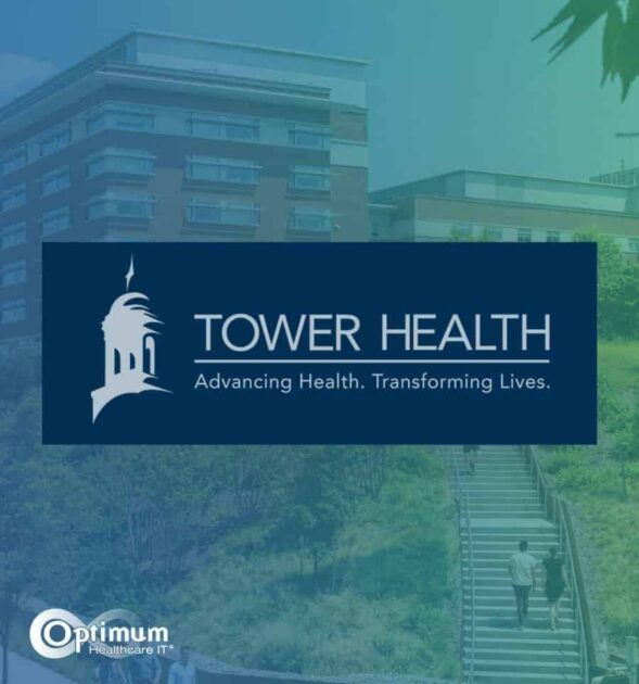 Optimum Healthcare IT Case Study - Tower Health