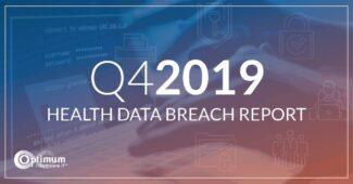 Q4 2019 Healthcare Data Breaches