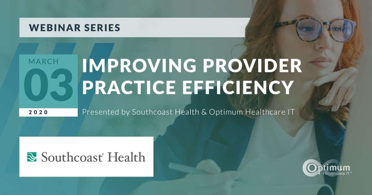 Improving Provider Practice Efficiency at Southcoast Health