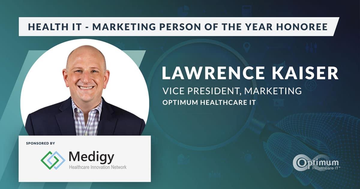 Larry Kaiser - Health IT Marketer