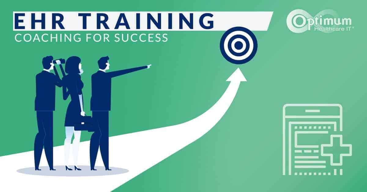EHR Training: Coaching for Success