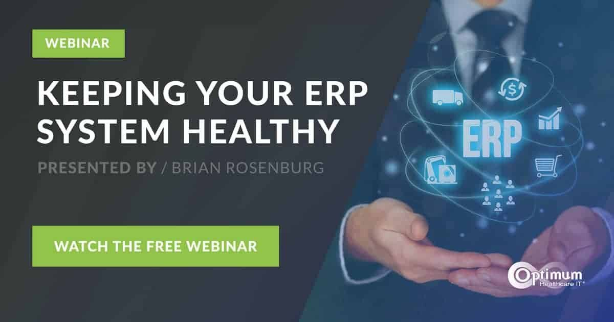 Webinar: Keeping Your ERP System Healthy