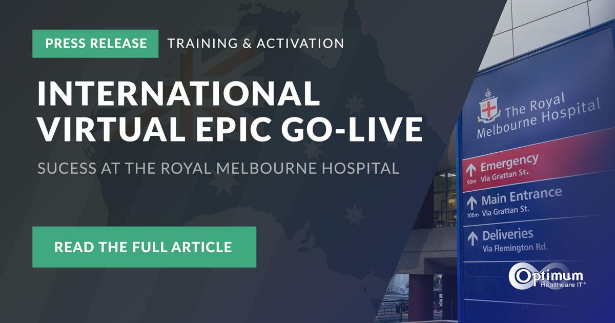 Press Release: International Virtual Epic Go-Live at Royal Melbourne Hospital
